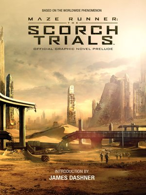 cover image of The Scorch Trials Official Graphic Novel Prelude