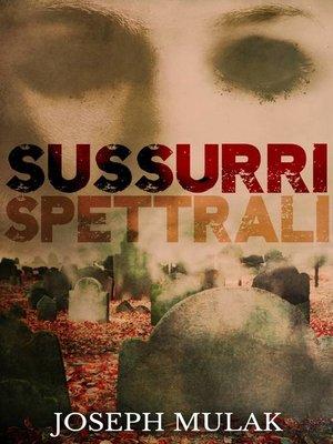 cover image of Sussurri Spettrali