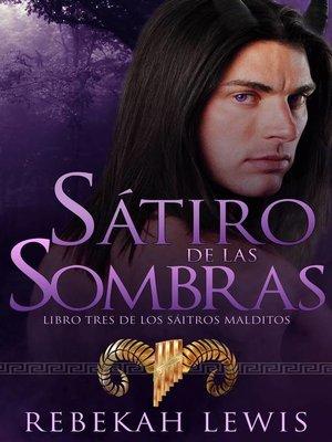 cover image of Sátiro de las Sombras