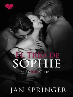 cover image of El Trío de Sophie