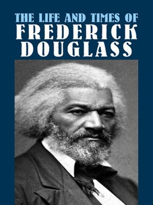 cover image of The Life and Times of Frederick Douglass