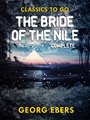 cover image of The Bride of the Nile Complete