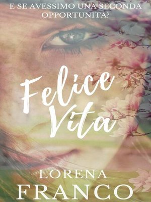 cover image of Felice Vita