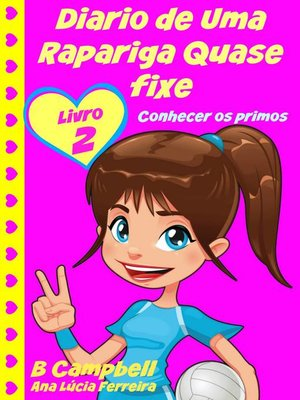 cover image of Diario de Uma Rapariga Quase fixe 2