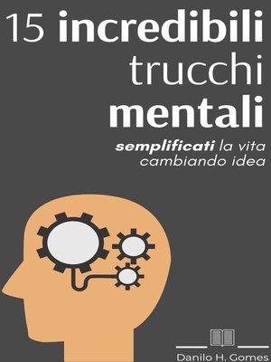cover image of 20 incredibili trucchi mentali