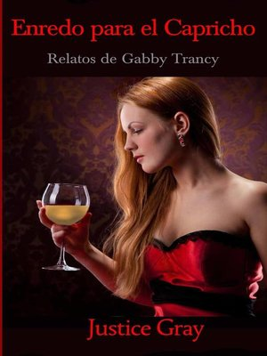 cover image of Enredo para el Capricho. Relatos de Gabby Trancy.