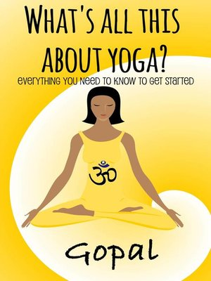 cover image of What's All This About Yoga?