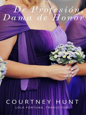 cover image of De profesión, Dama de honor