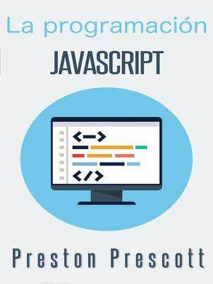 cover image of La programación JavaScript