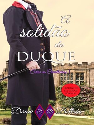 cover image of A Solidão do Duque