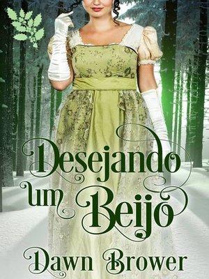 cover image of Desejando um Beijo