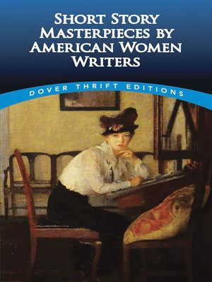 cover image of Short Story Masterpieces by American Women Writers
