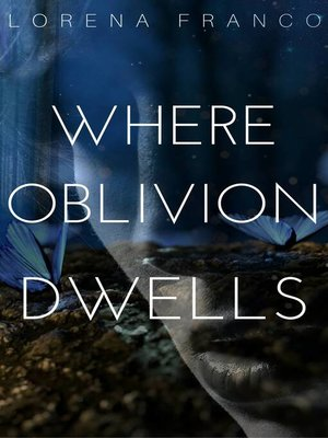 cover image of Where Oblivion Dwells