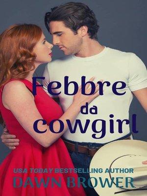 cover image of Febbre da cowgirl