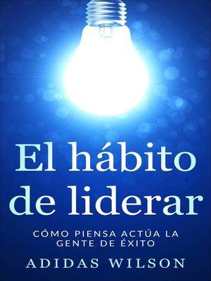 cover image of El hábito de liderar