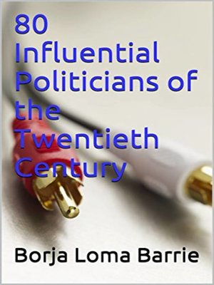cover image of 80 Influential Politicians of the Twentieth Century