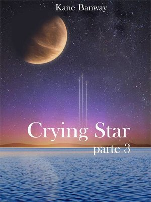 cover image of Crying Star, Parte 3
