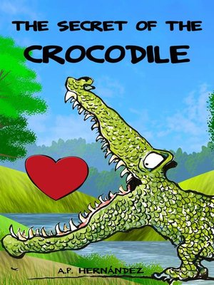 cover image of The Secret of the Crocodile