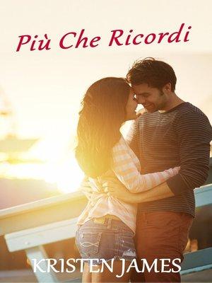 cover image of Più Che Ricordi