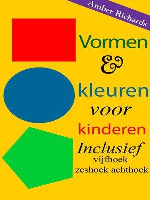cover image of Vormen & kleuren voor kinderen