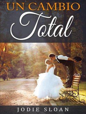 cover image of Un Cambio Total