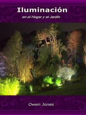 cover image of Iluminación en el Hogar y el Jardín