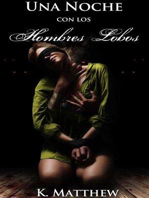 cover image of Una Noche con los Hombres Lobos