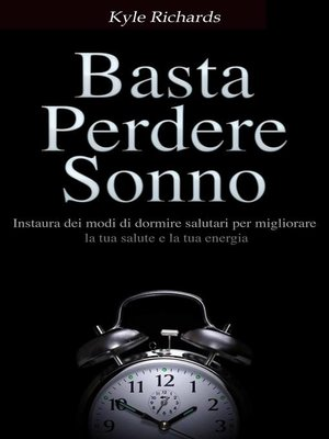 cover image of Basta perdere sonno !