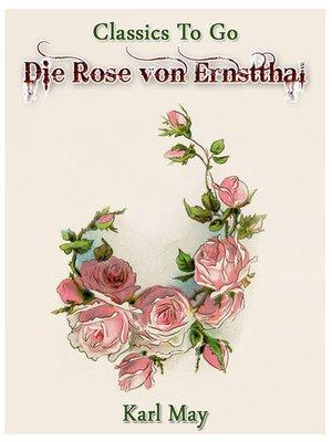 cover image of Die Rose von Ernstthal