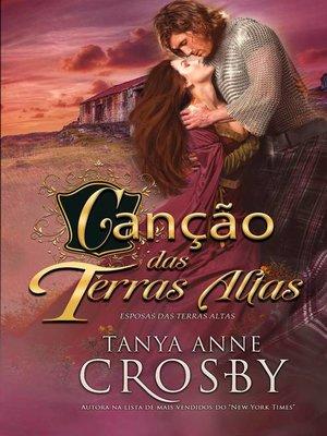 cover image of Canção das Terras Altas