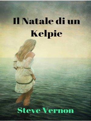 cover image of Il Natale di un Kelpie