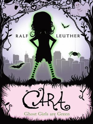 cover image of Cara – Ghost Girls are Green