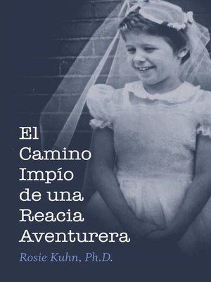 cover image of El camino impío de una reacia aventurera