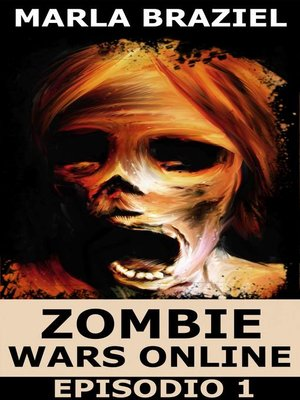 cover image of Zombie Wars Online--Episodio 1