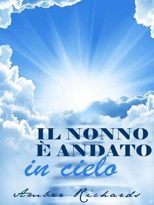 cover image of Il nonno è andato in cielo