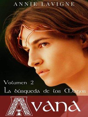 cover image of La búsqueda de los Magos (Avana, volumen 2)