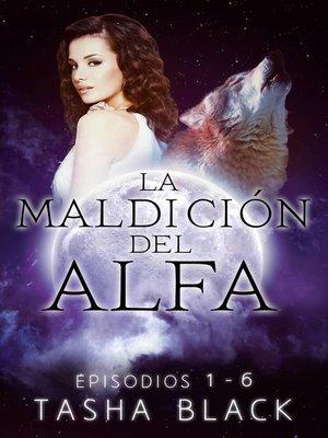 cover image of La maldición del Alfa