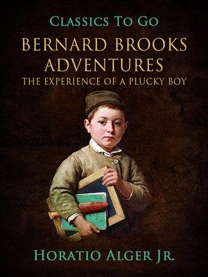 cover image of Bernard Brooks' Adventures