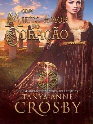 cover image of Com Muito Amor no Coração
