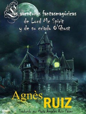 cover image of Las aventuras fantasmagóricas de Lord Mc Spirit y de su criado O'Ghost