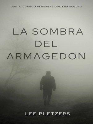 cover image of La Sombra Del Armagedon