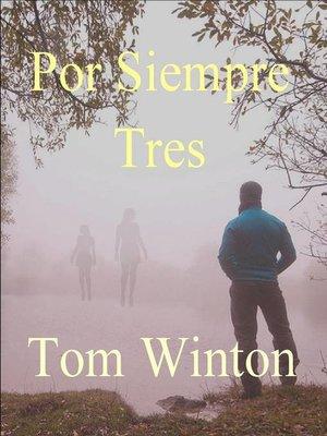 cover image of Por Siempre Tres
