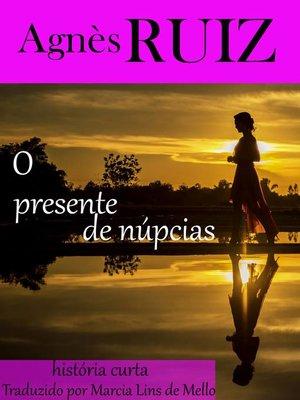 cover image of O presente de núpcias