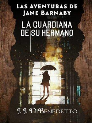 cover image of La Guardiana de su Hermano