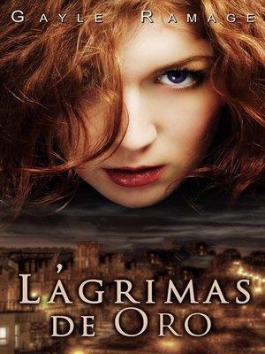 cover image of Lágrimas De Oro