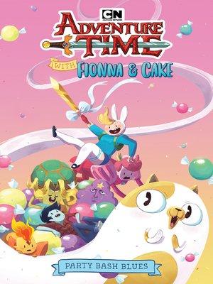 cover image of Adventure Time with Fionna & Cake Original Graphic Novel