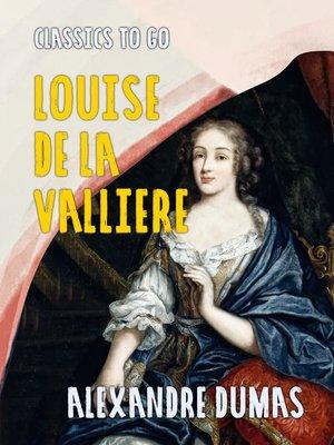cover image of Louise de la Valliere