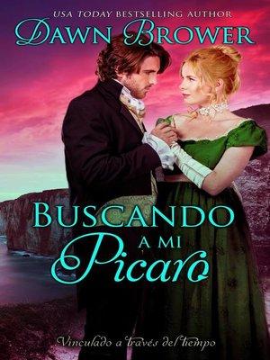 cover image of Buscando a Mi Picaro