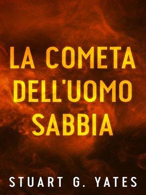 cover image of La cometa dell'Uomo Sabbia