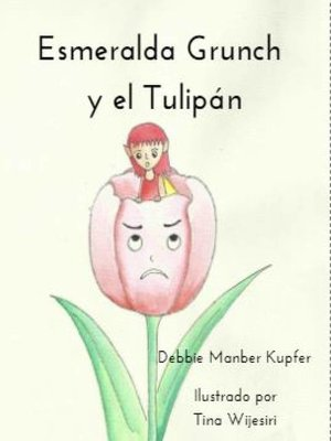 cover image of Esmeralda Grunch y el Tulipán